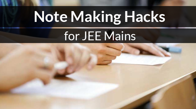 Note-Making-Hacks-for-JEE-Main
