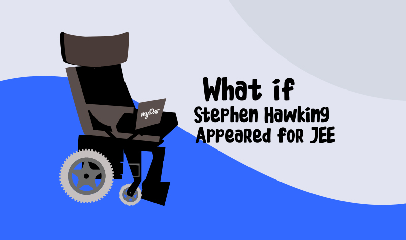 What if Stephen Hawking Appeared for JEE