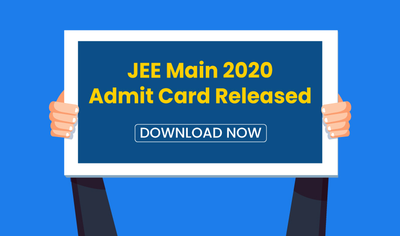 JEE Main 2020 Admit Card Released: Download Now